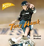 Tony Hawk, Michael Bradley, 0761417591