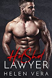HotShot Lawyer: BAD BOY BILLIONAIRE ROMANCE