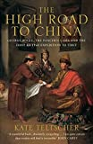 img - for The High Road to China book / textbook / text book
