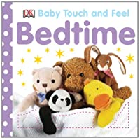 Bedtime (Baby Touch & Feel)