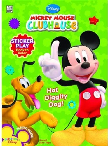 Disney Mickey's Clubhouse: Hot Diggity Dog! Sticker Play Book to Color (Disney Mickey Mouse Clubhouse)