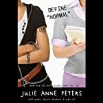 Define 'Normal' | Julie Anne Peters