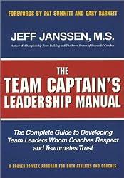 The Team Captain's Leadership Manual by Jeff Janssen (2014-09-01)