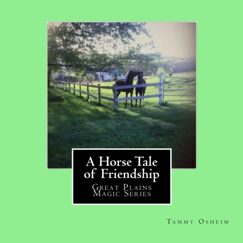 Download A Horse Tale of Friendship: Great Plains Magic Series PDF