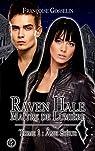 Raven Hale, tome 1 : Âme Soeur par Gosselin