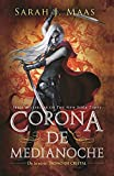Trono de cristal #2. Corona de medianoche  / Crown of Midnight #2 (Trono De Cristal/ Throne of Glass) (Spanish Edition)