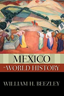 Amazon problems in modern mexican history sources and mexico in world history new oxford world history fandeluxe Images