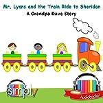 Mr. Lyons on the Train Ride | Grandpa Dave