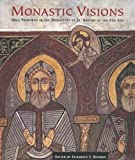Monastic Visions: Wall Paintings in the Monastery of St. Antony at the Red Sea