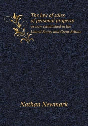 Download The law of sales of personal property as now established in the United States and Great Britain PDF