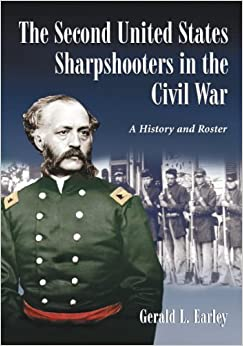 {* HOT *} The Second United States Sharpshooters In The Civil War: A History And Roster. drives located creation Register tarjetas Cardi Authored Virginia