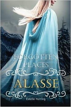 Book Forgotten Places: Alassë (Band 3): Volume 3