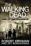 The Walking Dead, Robert Kirkman and Jay Bonansinga, 0312547730