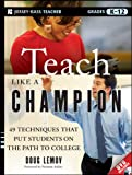Teach Like a Champion, Doug Lemov, 0470550473