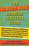 The Street%2DWise Spanish Survival Guide