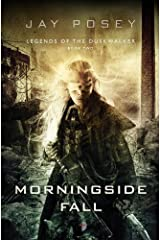 Morningside Fall (Duskwalker Cycle) by Jay Posey (1-May-2014) Paperback Paperback
