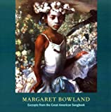img - for Margaret Bowland: Excerpts from the Great American Songbook book / textbook / text book