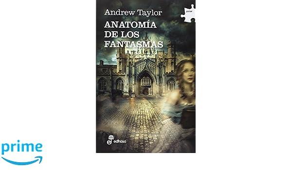 Anatomía de los fantasmas (Polar): Amazon.es: Andrew Taylor, Melissa ...