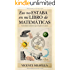 Eso no estaba en mi libro de Matemáticas: Curiosidades matemáticas para despertar tu mente (Mathemática) (Spanish Edition)