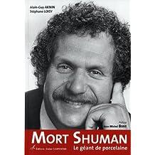 Mort Shuman: le géant de porcelaine