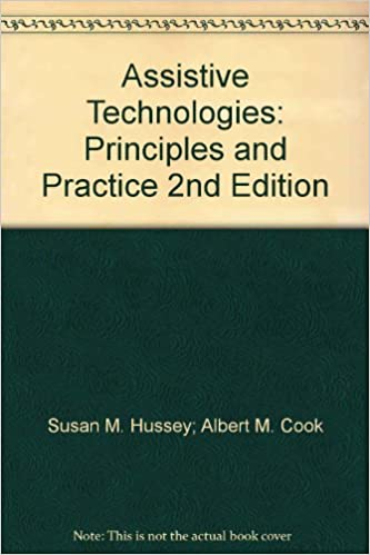 Assistive Technologies Principles And Practice 2nd Edition Susan M