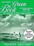 Travelers' Green Book: 1963-1964 International Edition (facsimile)