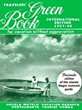 : Travelers' Green Book: 1963-1964 International Edition (facsimile)