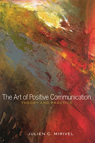 Art Of Positive Communication