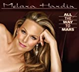 All the Way to Mars (Dig) by Melora Hardin (2010-02-09)