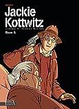 Jackie Kottwitz / Jackie Kottwitz: Jerome K. Jerome Bloche / Jerome K. Jerome / Jérôme K. Jérôme Bloche Gesamtausgabe Band 5