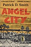 Angel City, Patrick D. Smith, 0912760710