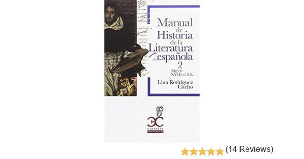 Manual de historia de la literatura española Castalia Instrumenta ...
