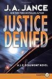 Justice Denied, J. A. Jance, 0061259500