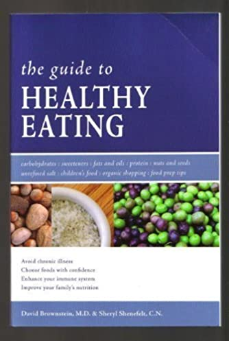 the guide to healthy eating paperback by david brownstein david rh amazon com dr brownstein guide to healthy eating Healthy Eating Plan