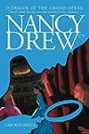 Intrigue at the Grand Opera (Nancy Dr...