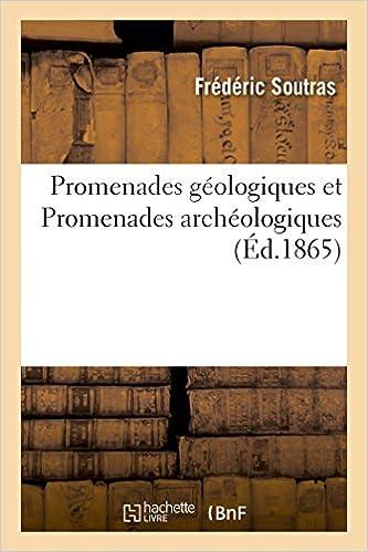 Meilleurs vendeurs Ebooks Promenades géologiques, Promenades archéologiques iBook