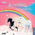 Ein zauberhaftes Team (Sternenfohlen 9) | Linda Chapman