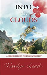 Into the Clouds (Berdie Elliott Ascension Mystery)