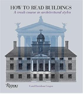 Architecture the worlds greatest buildings explored and explained how to read buildings a crash course in architectural styles fandeluxe Choice Image