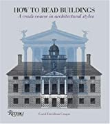 How to Read Buildings: A Crash Course in Architectural Styles