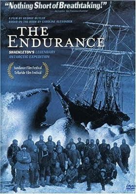 The Endurance - Shackleton's Legendary Antarctic Expedition