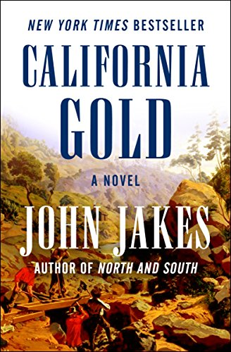 California Gold: A Novel (California Gold Rush Books)