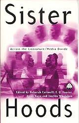 Sisterhoods: Across the Literature/Media Divide