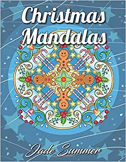 Christmas Mandalas An Adult Coloring Book With Fun Easy And