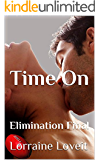 Time On: Elimination Final (Playing the Game Book 5)