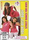 Your Best Body - Street Dance For Kids