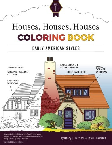 Houses Coloring Book Vol 1 Early American Styles Architectural Books Volume Henry S Harrison Kate L