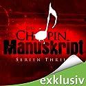 Das Chopin-Manuskript Hörbuch von Jeffery Deaver, David Hewson, James Grady Gesprochen von: Erich Räuker
