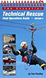 The Essential Technical Rescue Field Operations Guide 4th Edition