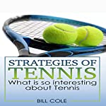 Strategies of Tennis | Bill Cole